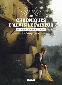 Le compagnon, Les Chroniques d'Alvin le Faiseur, T4