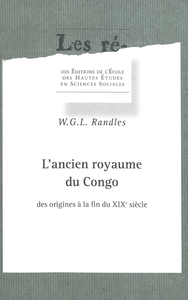 L'ancien royaume du Congo des origines à la fin du XIXesiècle