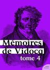 Livre numérique Mémoires de Vidocq, tome 4