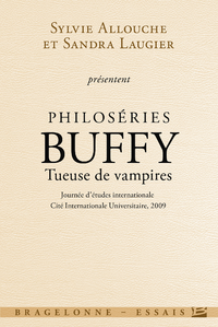 Philos?ries : Buffy - Tueuse de vampires