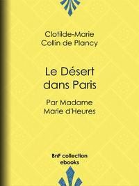 Le Désert dans Paris, Par madame Marie d'Heures