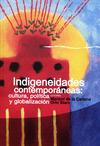 Livre numérique Indigeneidades contemporáneas: cultura, política y globalización