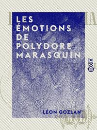 Les ?motions de Polydore Marasquin