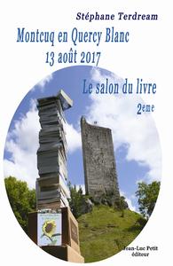 Montcuq en Quercy Blanc 13 août 2017