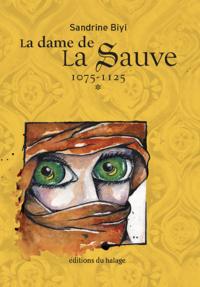La dame de La Sauve - Tome 1
