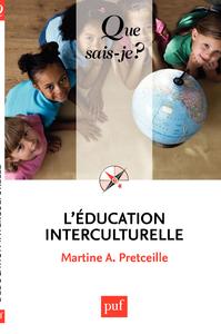 L'éducation interculturelle, « Que sais-je ? » n° 3487