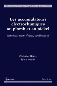 Livre numérique Les accumulateurs électrochimiques au plomb et au nickel