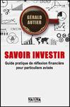 Livre numérique Savoir Investir - Guide pratique pour particuliers avisés