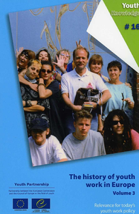 The history of youth work in Europe, Volume 3 - Relevance for today's youth work policy