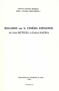 Livre numérique Regards sur le Cinéma espagnol de Luis Bunel à Carlos Saura