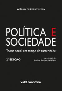 Politica e Sociedade, Teoria social em tempo de austeridade - 2? Edi??o
