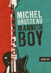 Livre numérique Mannish Boy
