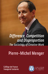 Livre numérique Difference, Competition and Disproportion. The Sociology of Creative Work