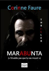 Marabunta, N'oublie pas que tu vas mourir