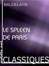 Livre numérique Le Spleen de paris, petits poëmes en prose