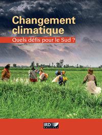 Changement climatique, Quels défis pour le Sud?