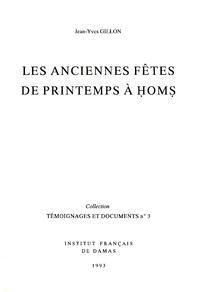 Livre numérique Les anciennes fêtes de printemps à Ḥomṣ
