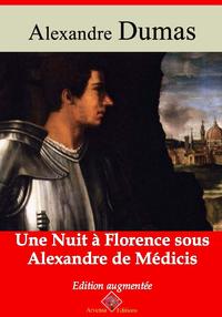 Une nuit à Florence sous Alexandre de Médicis – suivi d'annexes