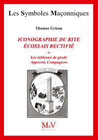 N.83 ICONOGRAPHIE DU RITE ÉCOSSAIS RECTIFIÉ