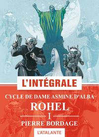 Cycle de Dame Asmine d'Alba - Rohel