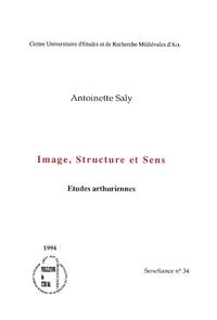 Image, structure et sens, Études arthuriennes
