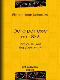 De la politesse en 1832, Paris ou le Livre des Cent-et-Un