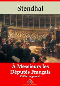 À messieurs les députés de la France – suivi d'annexes