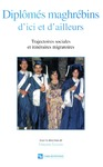 Livre numérique Diplômés maghrébins d'ici et d'ailleurs