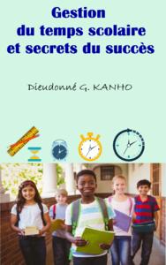 Gestion du temps scolaire et secrets du succès