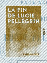 La Fin de Lucie Pellegrin