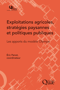 Exploitations agricoles, stratégies paysannes et politiques publiques