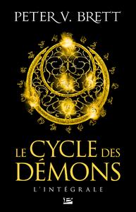 Le Cycle des démons - L'Intégrale