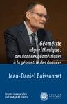 Livre numérique Géométrie algorithmique: des données géométriques à la géométrie des données