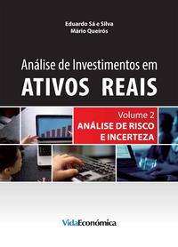 An?lise de Investimentos em Ativos Reais - Volume 2, An?lise de Risco e Incerteza