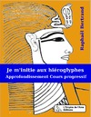 Livre numérique Je m'initie aux hiéroglyphes 2  (ancien cours) - Approfondissement
