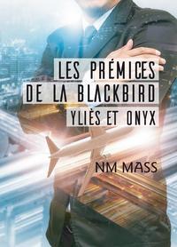 Les Prémices de La Blackbird