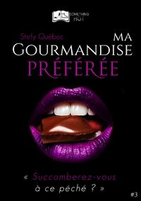 Ma Gourmandise Préférée, tome 3