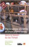 Livre numérique Ressources vivrières et choix alimentaires dans le bassin du lac Tchad