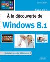 Livre numérique A la découverte de Windows 8.1