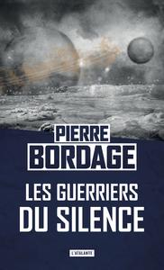Les Guerriers du silence, Les Guerriers du silence, T1