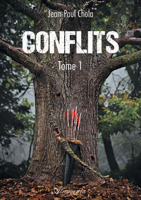 Conflits, Tome 1