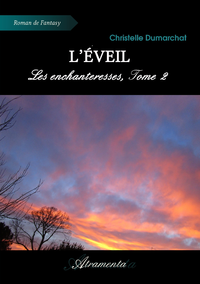 L'?veil, Les enchanteresses, Tome 2
