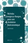 Livre numérique Nicholas Georgescu-Roegen, pour une révolution bioéconomique