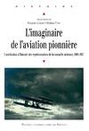 Livre numérique L'imaginaire de l'aviation pionnière