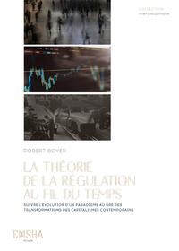 Livre numérique La Théorie de la Régulation au fil du temps