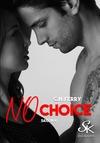 Livre numérique No Choice saison 4