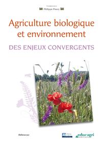 Agriculture biologique et environnement (ePub), Des enjeux convergents