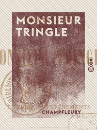 Monsieur Tringle - Avec une carte du th??tre des ?v?nements