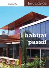 Livre numérique Le guide de l'habitat passif