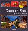 Livre numérique Camera Raw par la pratique